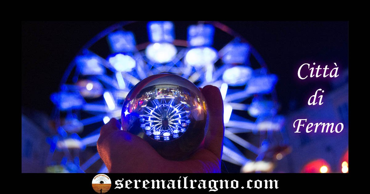 Fermo City – Lensball Photo