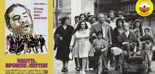 Brutti, sporchi e cattivi: il capolavoro di Ettore Scola